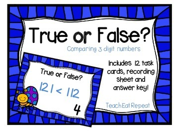 True or False: Comparing 3 Digit Numbers