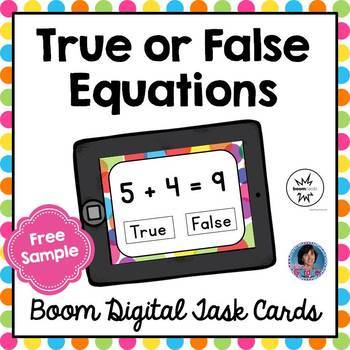 True or False Equations - Addition within Ten {Boom Digital Task Cards}
