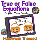 True or False Equations Halloween BOOM Cards™ Distance Learning