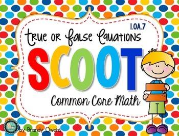 True or False Equations SCOOT! Task Cards: 1.OA.7
