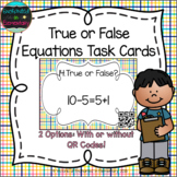 True or False Equations Task Cards: Grade 1 CC: Operations