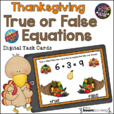 True or False Equations Thanksgiving BOOM Cards™ Distance