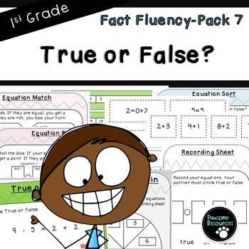 True or False?-Fact Fluency Pack 7 (First Grade, 1.OA.7)