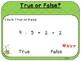 True or False?-Fact Fluency Teacher Slides  (First Grade, 1.OA.7)