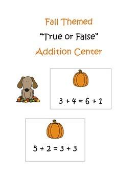 True or False Fall Addition Center!