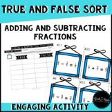 Fractions with Like Denominators True or False Sort
