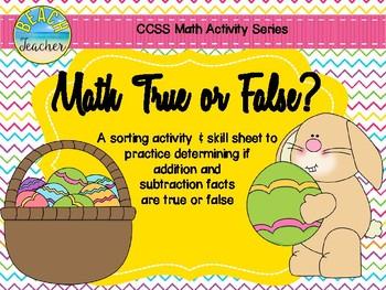 True or False Math Equations (Easter) 1.OA.7