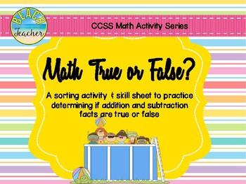 True or False Math Equations (Summer) 1.OA.7