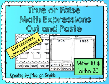 True or False Math Expressions- Cut & Paste- Engage New York Supplement