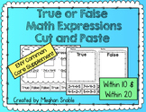 True or False Math Expressions- Cut & Paste- Engage New Yo
