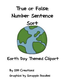 True or False: Number Sentence Sort (Earth Day Themed)