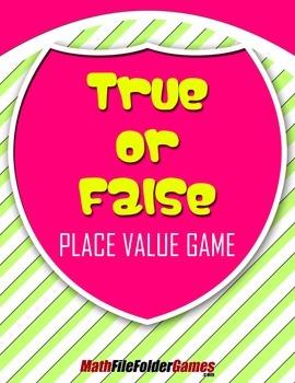 True or False Place Value Game