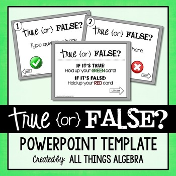 PowerPoint Activity Template: True or False
