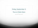 True or False Quiz - Half Sheet of Paper