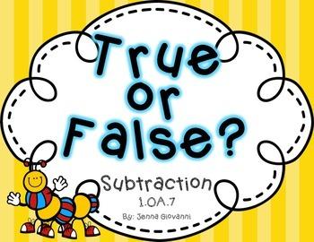 True or False Subtraction Equations 1.OA.7