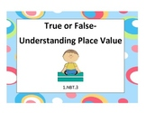 True or False: Understanding Place Value for Common Cores