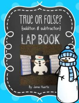 True or False? {addition & subtraction} Lap Book