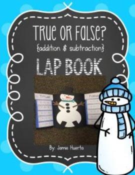 True or False? {addition & subtraction} Lap Book