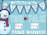 True/False Math Addition & Subtraction Winter Center **CCSS Aligned**