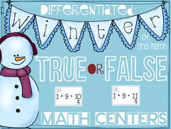 True/False Math Addition & Subtraction Winter Center **CCSS Aligned**