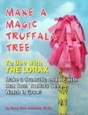 Truffala Tree Grows Magically!
