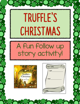 """Truffle's Christmas"" Wants/Needs Writing Activity"