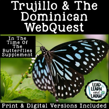 Trujillo & The Dominican Web Quest (In the Time of the But