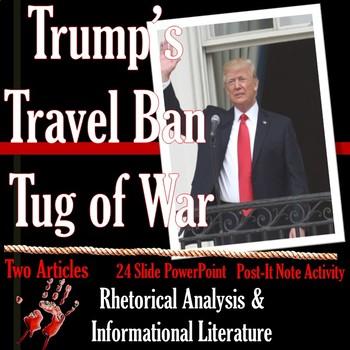 Trump Travel Ban Tug of War: Rhetorical Analysis Lesson