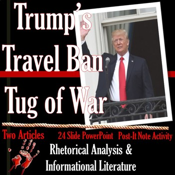 Trump Travel Ban Tug of War: Rhetorical Analysis Lesson