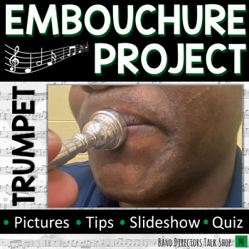 Trumpet Embouchure Project for Beginning Band