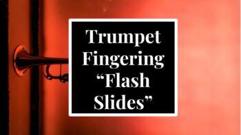 """Trumpet Fingering """"Flash Slides"""""""