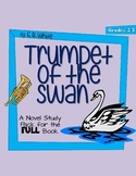 Trumpet of The Swan - FULL UNIT Novel Study (Common Core Aligned)