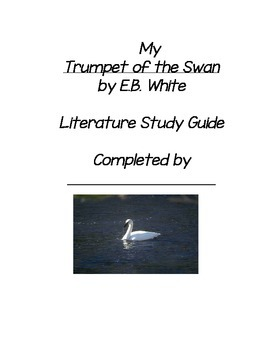 Trumpet of the Swan Literature Guide