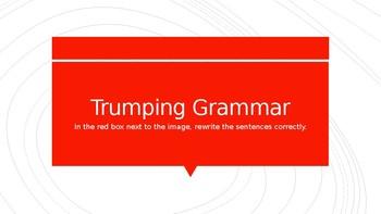 Trumping Grammar