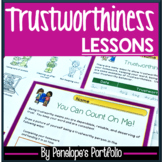 TRUSTWORTHINESS Lessons and Activities - Character Education