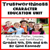 Trustworthiness Character Education Unit, Lessons, Activities and Projects