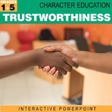 Trustworthiness | Character Education Interactive Powerpoint