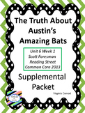 Truth About Austin's Amazing Bats--Supplemental Packet--Reading Street Grade 5