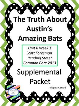 Truth About Austin's Amazing Bats--Supplemental Packet--Re