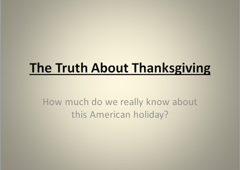 Truth About Thanksgiving Quiz