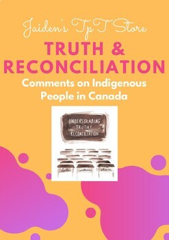 Truth & Reconciliation: Comments on Indigenous People in Canada