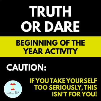 Truth or Dare: First Day of School, Beginning of the Year Activity