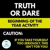 Truth or Dare: First Day of School, Beginning of the Year