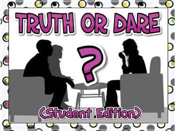 Truth or Dare Card Game (Student Edition) Get Talking, Get Silly, Get a Laugh!