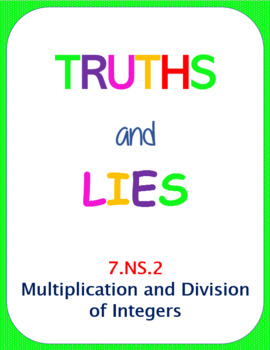 Truths and Lies - Multiply and Divide Integers