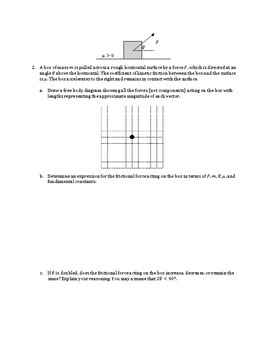 Try Angles: Angled forces on a box AP Physics 1