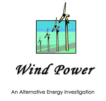 Try Before You Buy! NGSS mini unit: Alternative Energy: Wind Turbine (Grade 4)