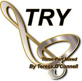Try (Three-Part Mixed)