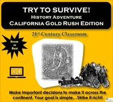 Try to Survive! History Adventure: California Gold Rush