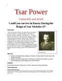 Tsar Power: Vulnerable and Afraid: Could you survive under